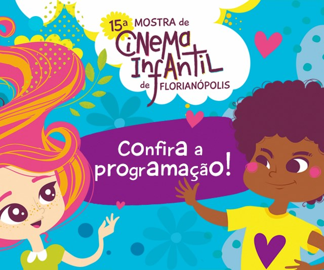15ª Mostra de Cinema Infantil de Florianópolis