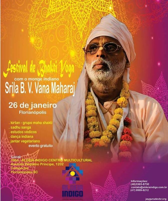 Festival de Bhakti Yoga com Monge Indiano S. B. Vana Maharaj - CANCELADO