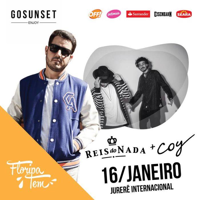 Show gratuito de Reis do Nada e DJ Coy em Jurerê - Floripa Tem