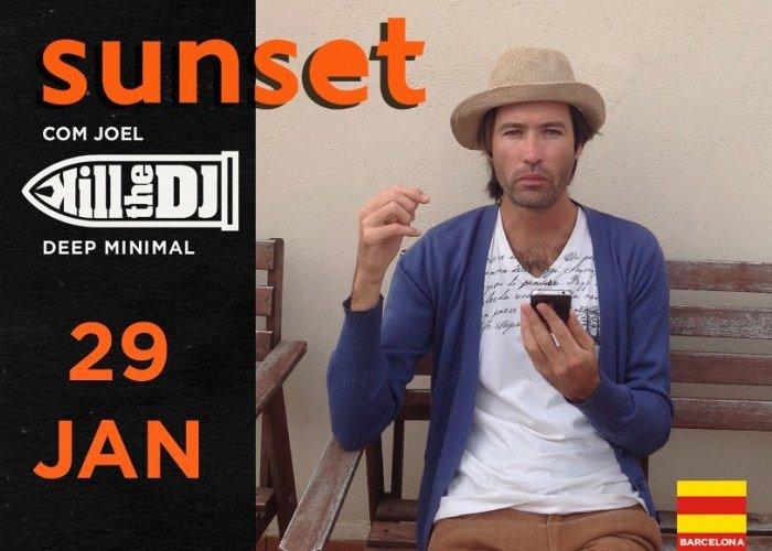Sunset no Sitio com Joel (Kill the Dj)