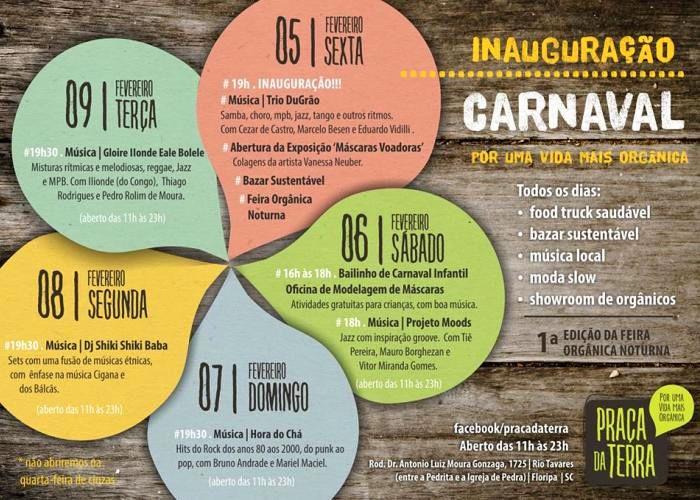 """Carnaval """"Por uma vida mais orgânica"""" na Praça da Terra"""
