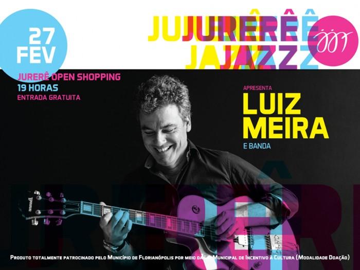 Jurerê Jazz Festival apresenta show gratuito com Luiz Meira e Banda