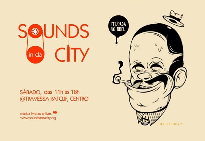 Sounds in da City e feijoada do Canto do Noel junto na Travessa Ratclif