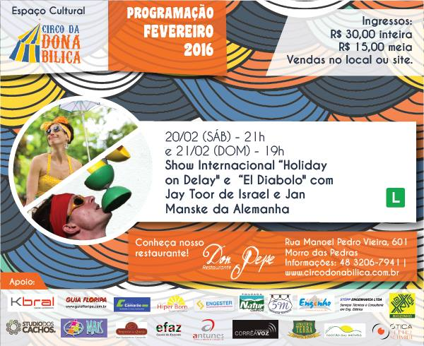 "Show Internacional ""Holiday on Delay e El Diabolo"" da Cia Djuggledy"