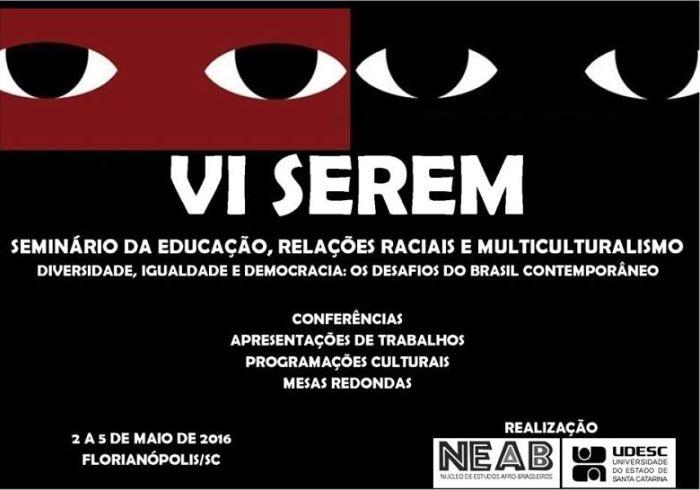 6º Seminário da Educação, Relações Raciais e Multiculturalismo (Serem)