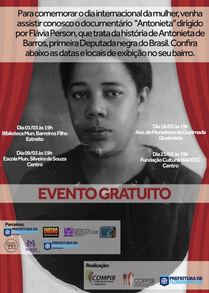 Exibições gratuitas do filme sobre Antonieta de Barros, primeira mulher deputada negra do Brasil