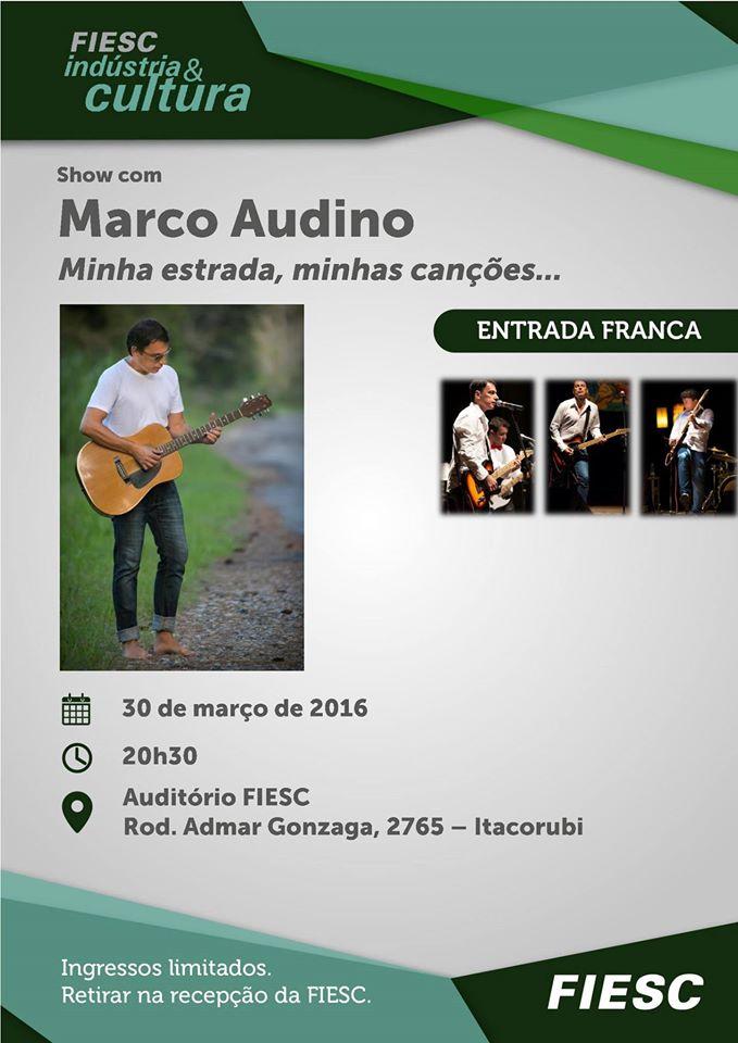 """Show gratuito com Marco Audino """"Minha estrada, minhas canções""""  - FIESC Indústria e Cultura"""
