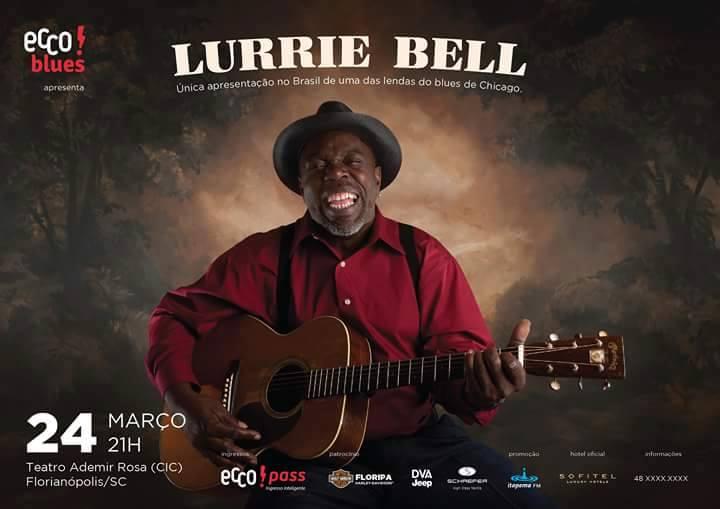 Projeto Ecco!Blues apresenta Lurrie Bell, lenda do Blues de Chicago