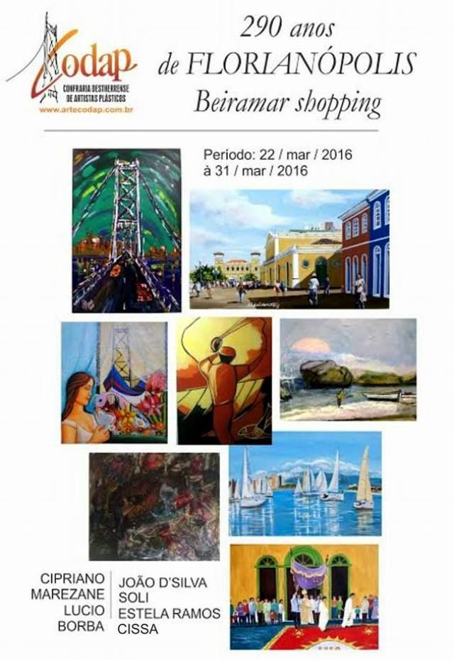 """Exposição """"290 Anos de Florianópolis"""", dos artistas da Confraria Destherrense de Artistas Plásticos"""
