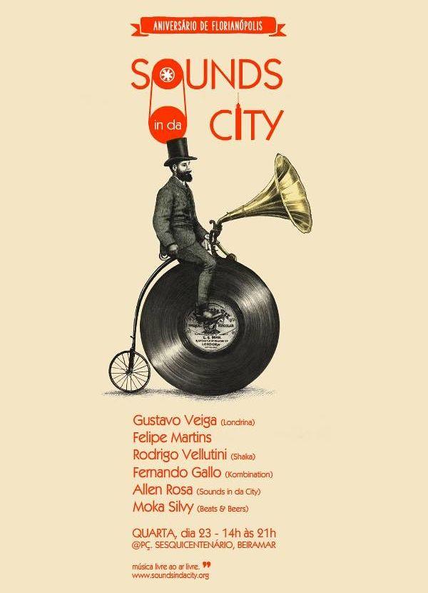 Sounds in da City edição especial do aniversário de Florianópolis