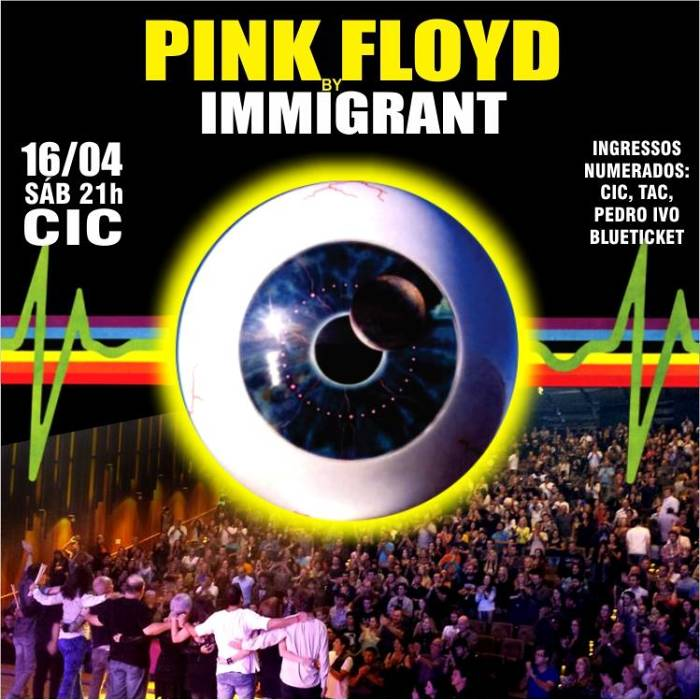 Pink Floyd by Immigrant em Florianópolis
