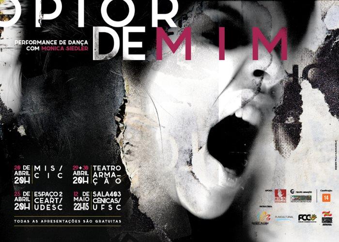 """Solo de dança contemporânea """"O pior de mim"""", da atriz e performe Monica Siedler"""