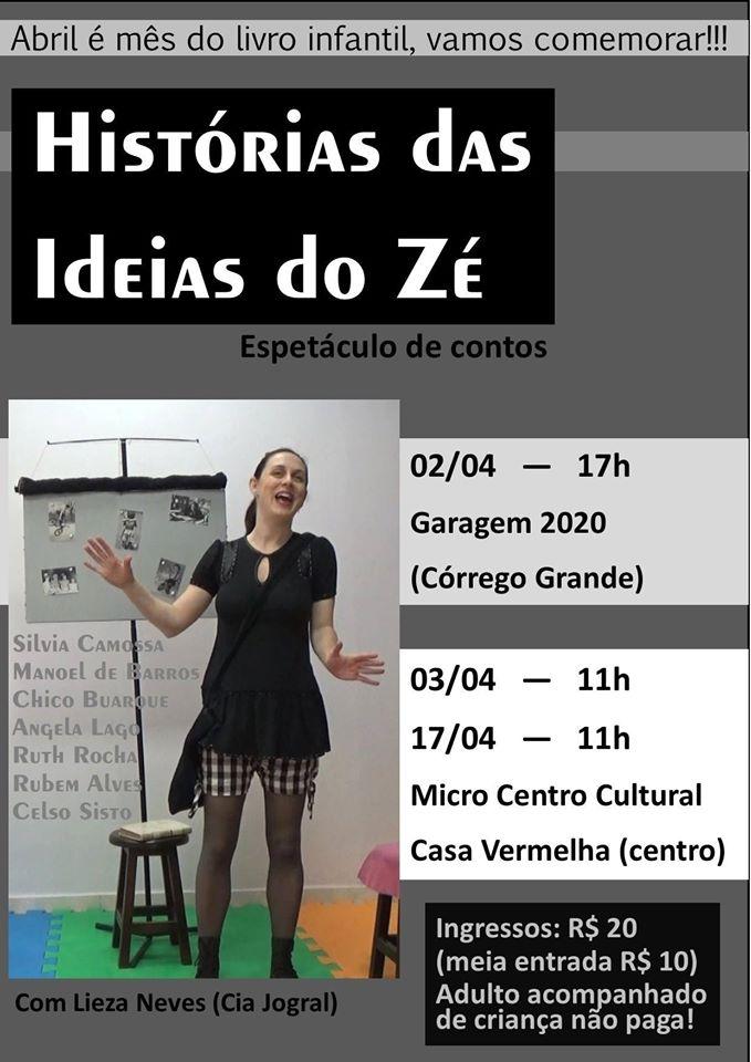 """Espetáculo infantil """"Histórias das Ideias do Zé"""" com Lieza Neves"""