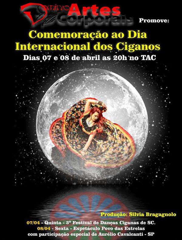 """3º Festival Danças Ciganas e espetáculo """"Povo das Estrelas"""" - Dia Internacional dos Ciganos"""