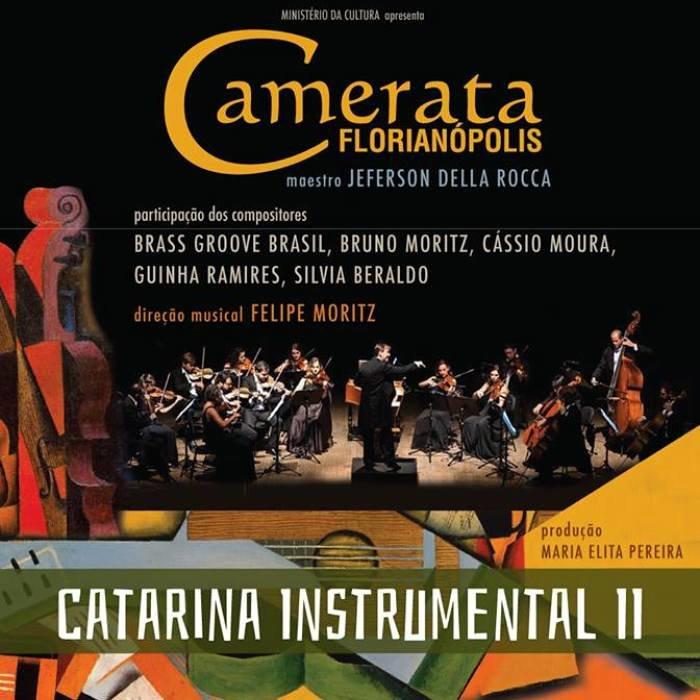 Camerata Florianópolis apresenta 2ª Catarina Instrumental