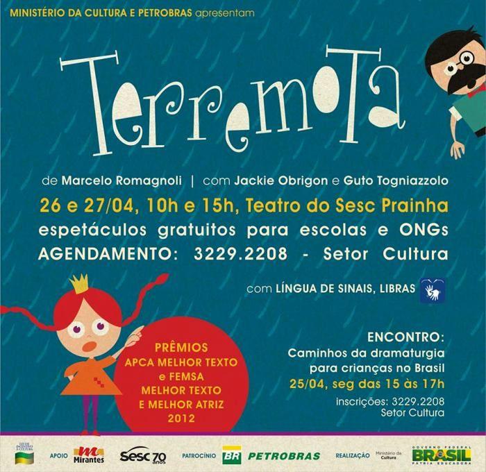 """Apresentações gratuitas do premiado espetáculo infantil """"Terremota"""", do grupo Bendita Trupe"""