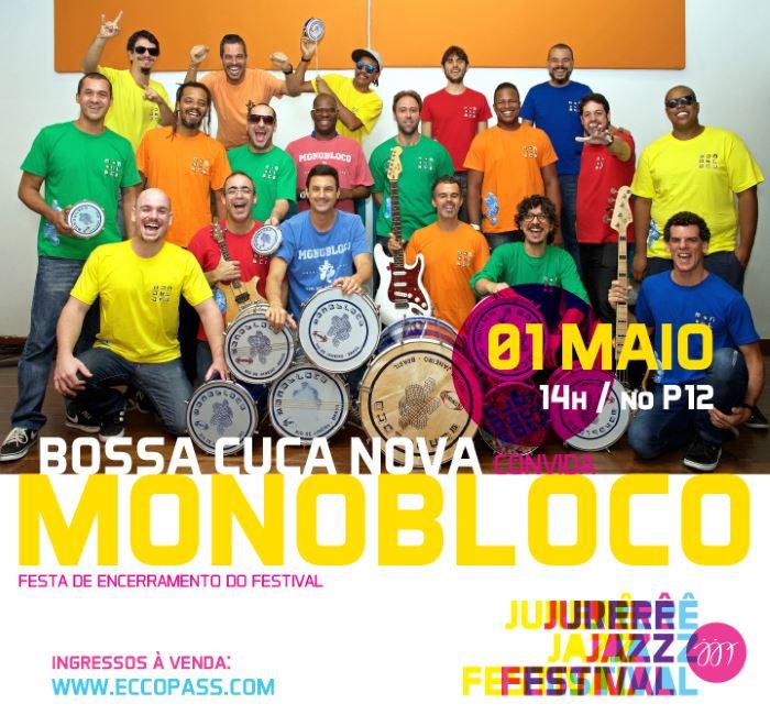 Jurerê Jazz Festival apresenta show BossaCucaNova convida Monobloco