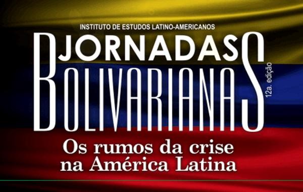 XII edição das Jornadas Bolivarianas discutem crise econômica e política na América Latina