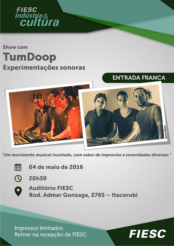 Show gratuito com TumDoop - Experimentações Sonoras - FIESC Indústria e Cultura