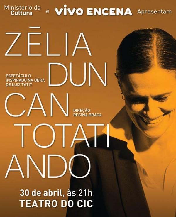"Zélia Duncan apresenta ""Totatiando"""