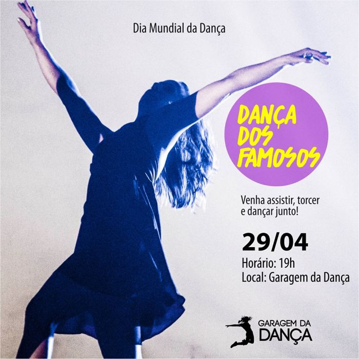 """""""Dança dos Famosos"""" da Garagem da Dança - Dia Mundial da Dança"""