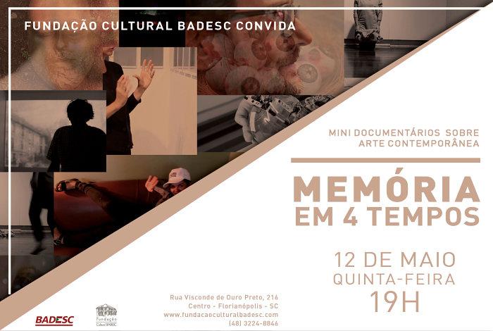 """Fundação Cultural Badesc lança série de mini documentários """"Memória em 4 Tempos"""""""