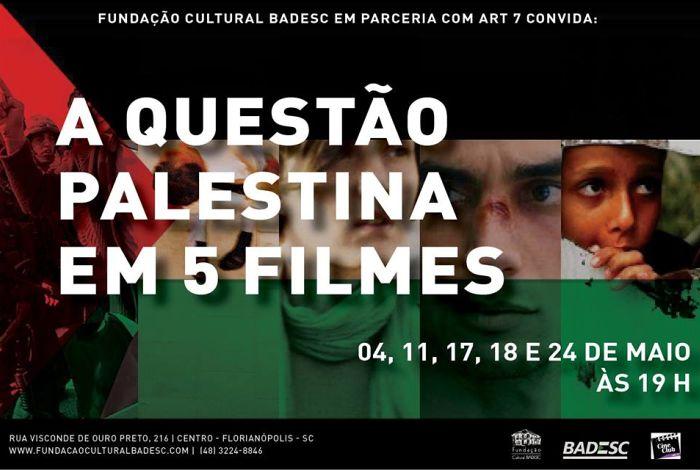 """""""A Questão Palestina"""" em cinco filmes, lançamento de livros, bate-papo e coquetel árabe"""