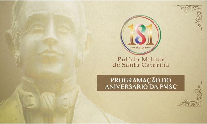 Comemoração do 181º aniversário da Polícia Militar de Santa Catarina