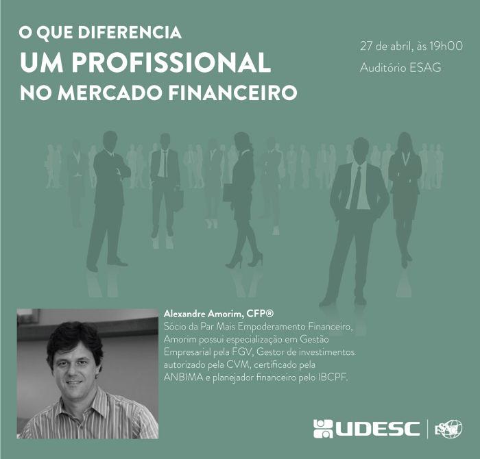 Palestra gratuita sobre atuação no mercado financeiro com Alexandre Amorim - Sócio da Par Mais