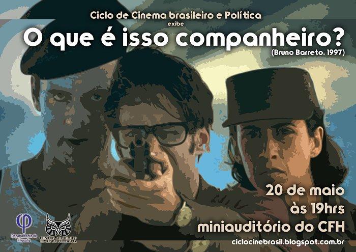 """Ciclo de Cinema Brasileiro e Política exibe """"O que é isso companheiro?"""" (1997) de Bruno Barreto"""