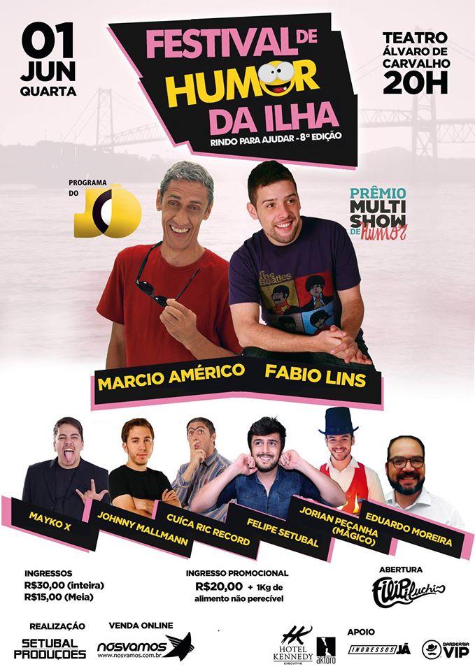 8° Festival de Humor da Ilha - Rindo pra Ajudar