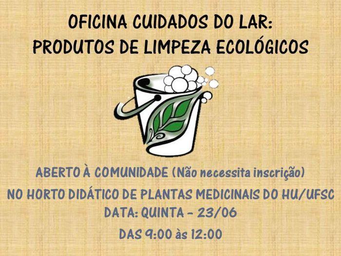 Oficina gratuita cuidados do lar: produtos de limpeza eco-lógicos