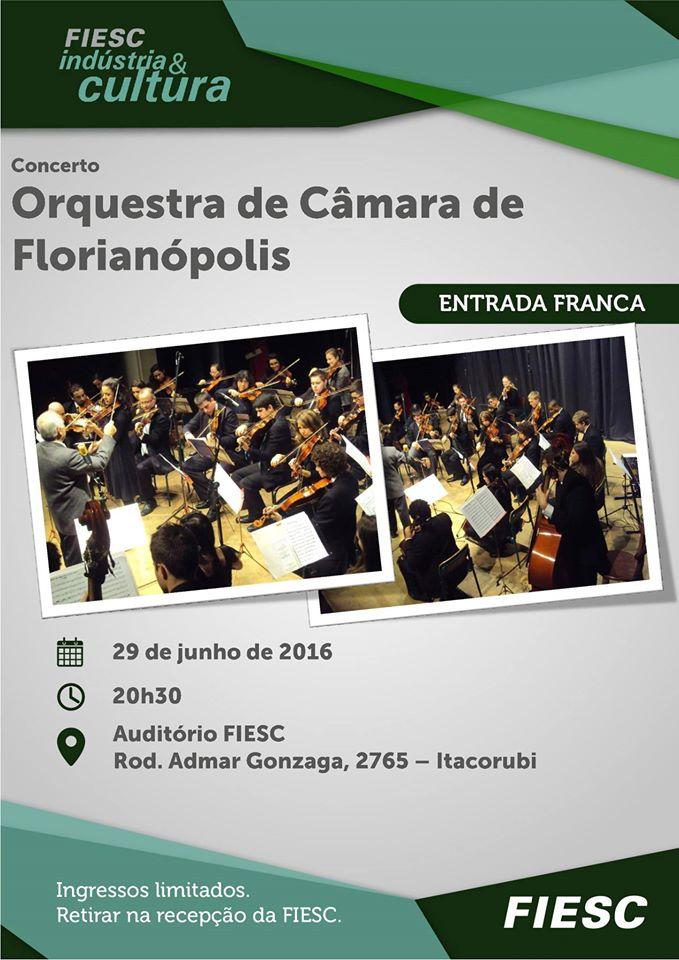Concerto gratuito da Orquestra de Câmara de Florianópolis - FIESC Indústria e Cultura