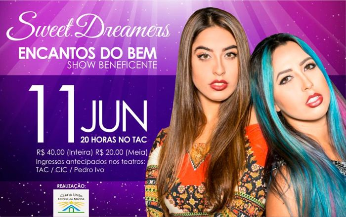 "Show Musical Beneficente do Pop Duo Sweet Dreamers ""Encantos do Bem"""