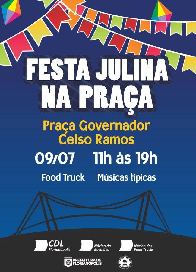 Festa Julina na Praça Governador Celso Ramos com muita música típica e food trucks