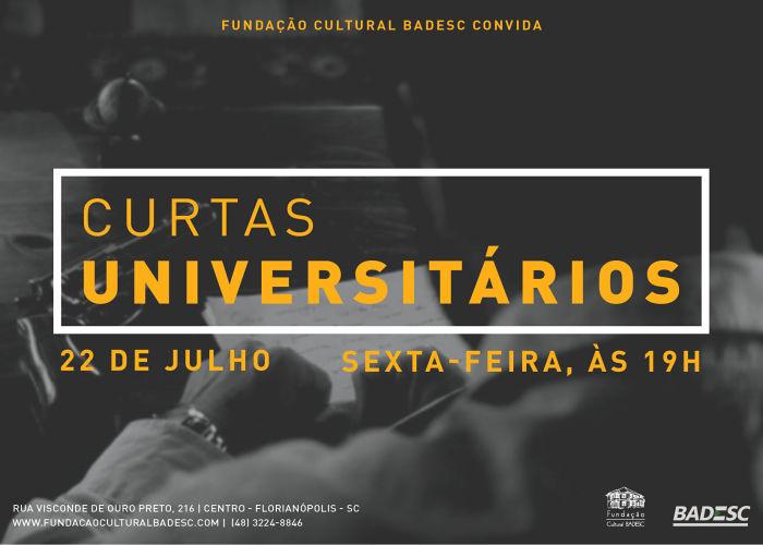 Fundação Cultural Badesc apresenta Mostra Curtas Universitários
