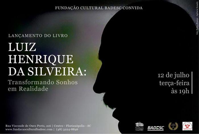 """Lançamento do """"Luiz Henrique da Silveira: Transformando Sonhos em Realidade"""", de Moacir Pereira"""