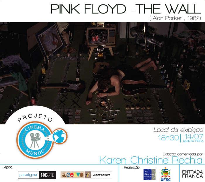 "Projeto Cinema Mundo exibe filme ""Pink Floyd – The Wall"" (1982) de Alan Parker"