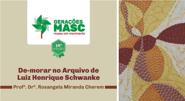 Obra de Schwanke é tema do Gerações Masc de agosto