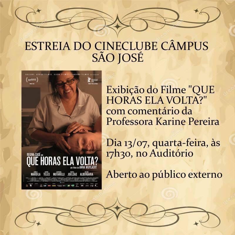 """Exibição gratuita do filme """"Que horas ela volta?"""" estreia novo Cineclube"""