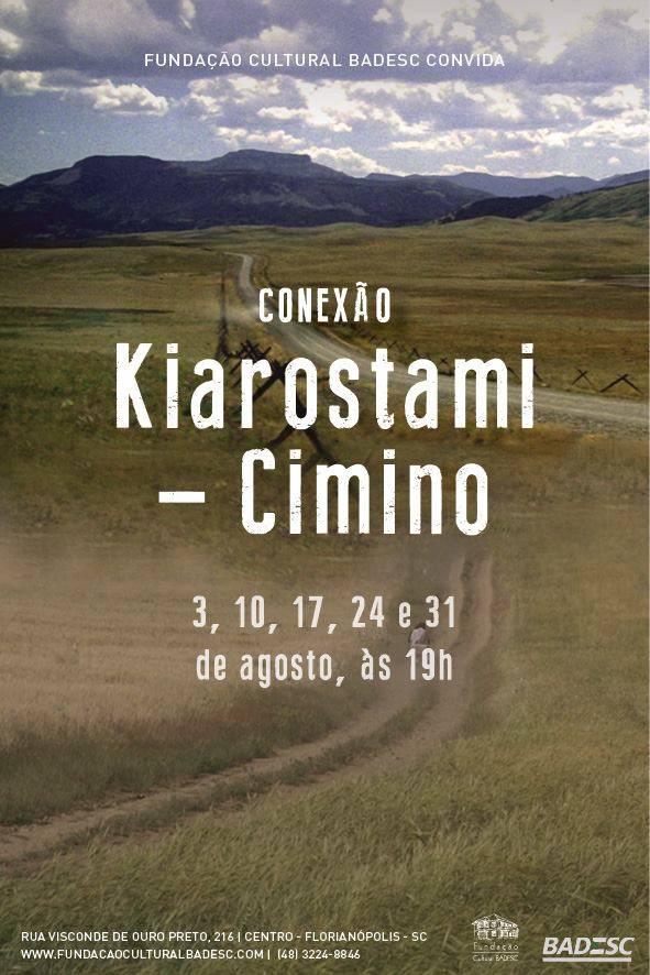 Mostra Conexão Kiarostami-Cimino no Cineclube Badesc