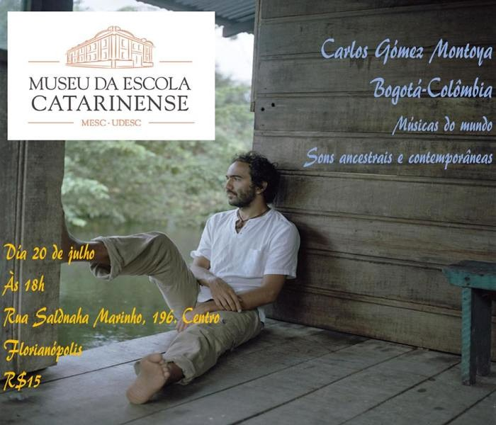 """Apresentação de """"Músicas do Mundo"""" com colombiano Carlos Gómez Montoya"""