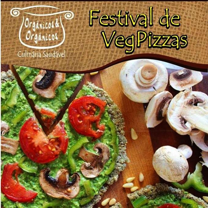 Festival de VegPizzas do Orgânicos & Orgânicos - edição de aniversário