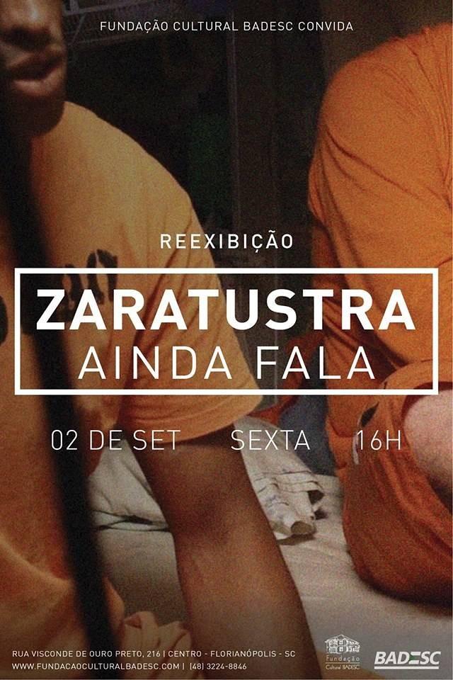 "Documentário gravado no sistema prisional ""Zaratustra Ainda Fala"" será reexibido no Cineclube Badesc"