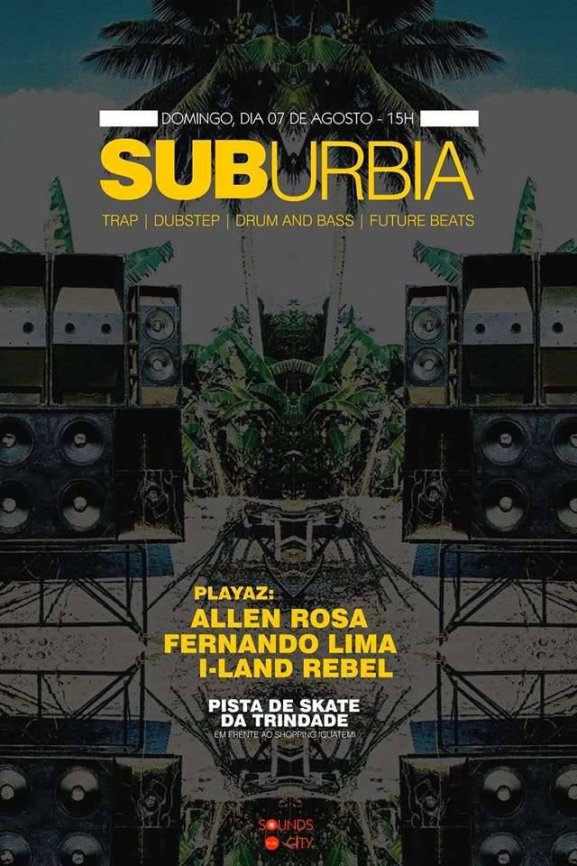 Sounds in da City traz Suburbia, edição na rua - CANCELADO!