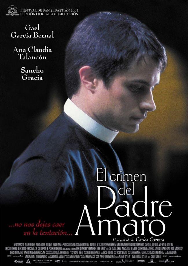 """CineBuñuel exibe """"El crimen del padre Amaro"""" (México, 2002) de Carlos Carrera"""