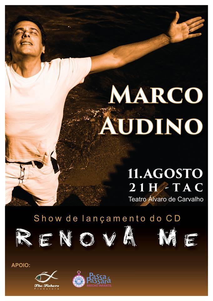 """Lançamento do CD de pop rock gospel """"Renova-me"""" do cantor e ator Marco Audino"""