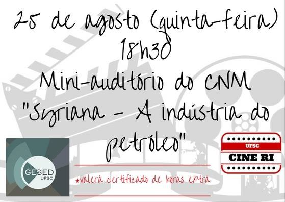 """Projeto Cine RI exibe filme """"Syriana - A indústria do petróleo"""" de Stephen Gaghan"""
