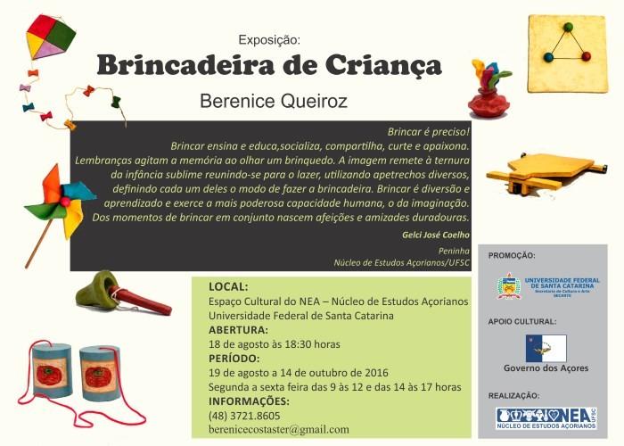 """Núcleo de Estudos Açorianos expõe """"Brincadeira de criança"""" da artista Berenice Queiroz"""