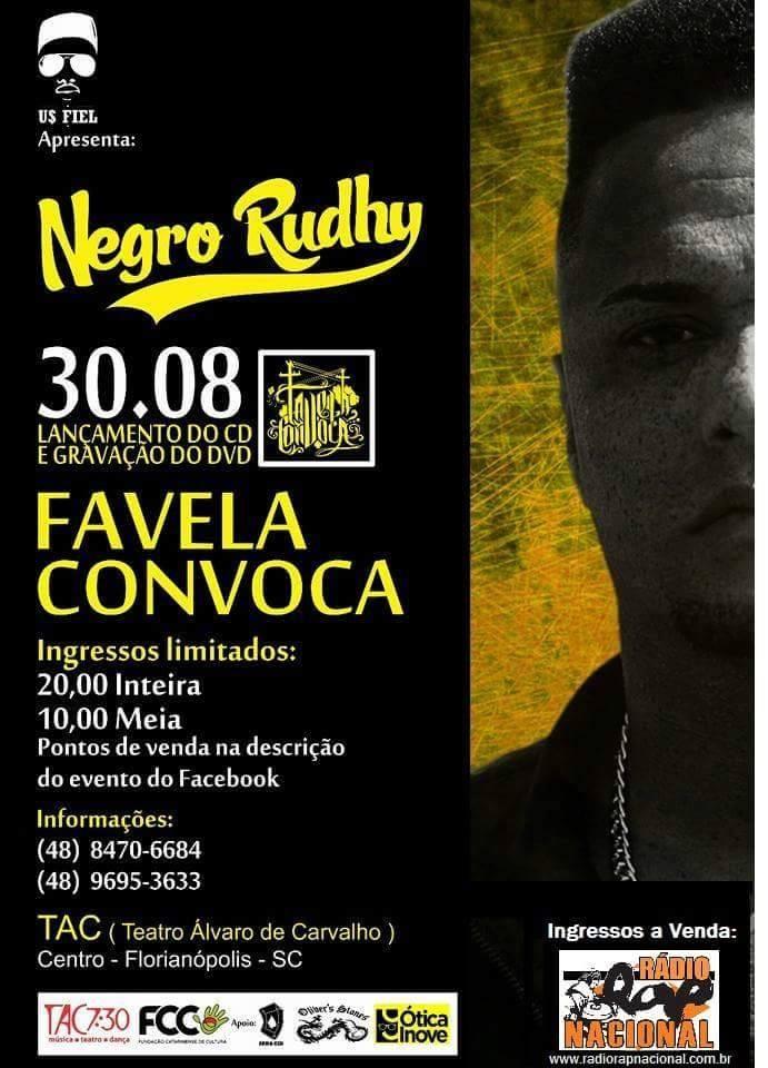 """Rapper Negro Rudhy lança seu primeiro CD """"Favela Convoca"""" no TAC 7:30"""